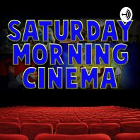 Saturday Morning Cinema