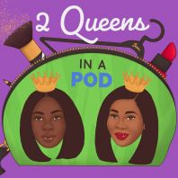 2 Queens in a Pod