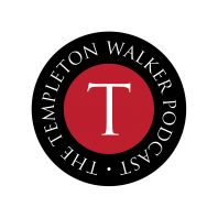 The Templeton Walker Podcast