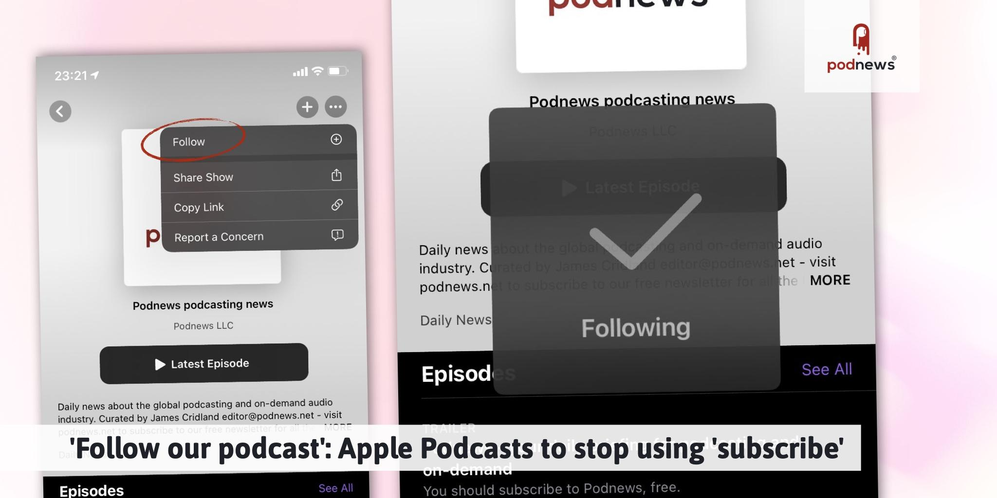 'Follow our podcast': Apple Podcasts to stop using 'subscribe'