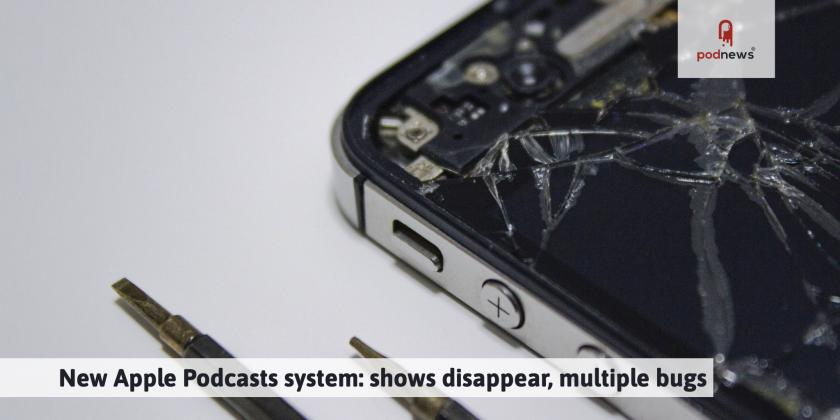New Apple Podcasts system: shows disappear, multiple bugs