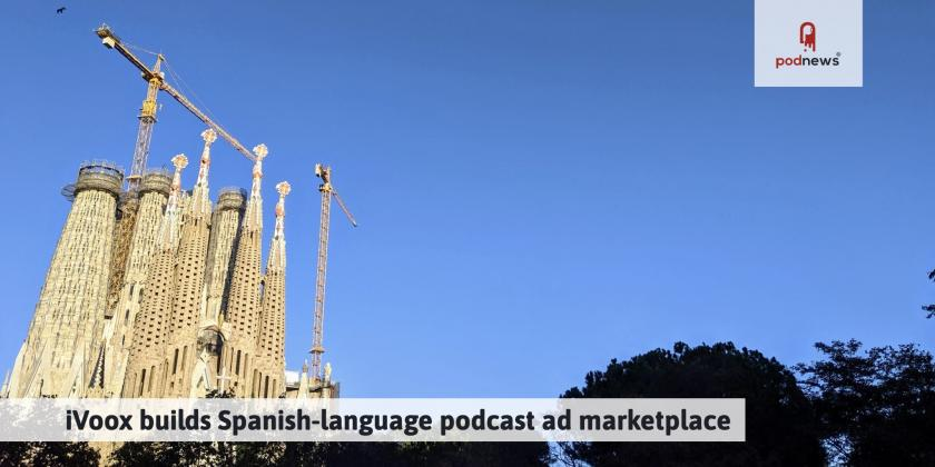iVoox builds Spanish podcast ad marketplace