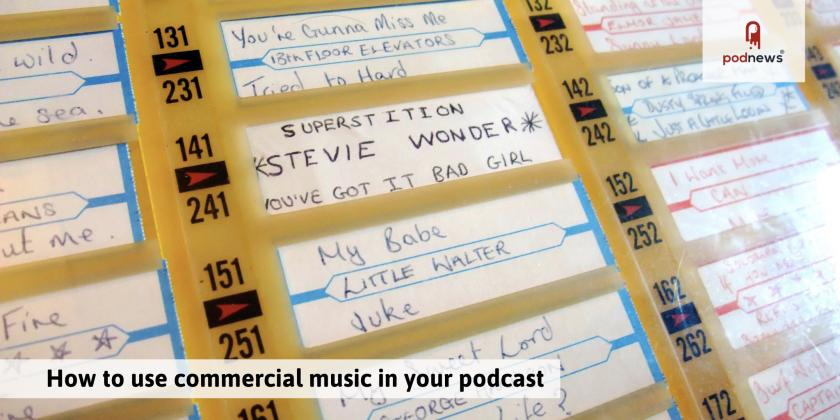How to use commercial music in your podcast