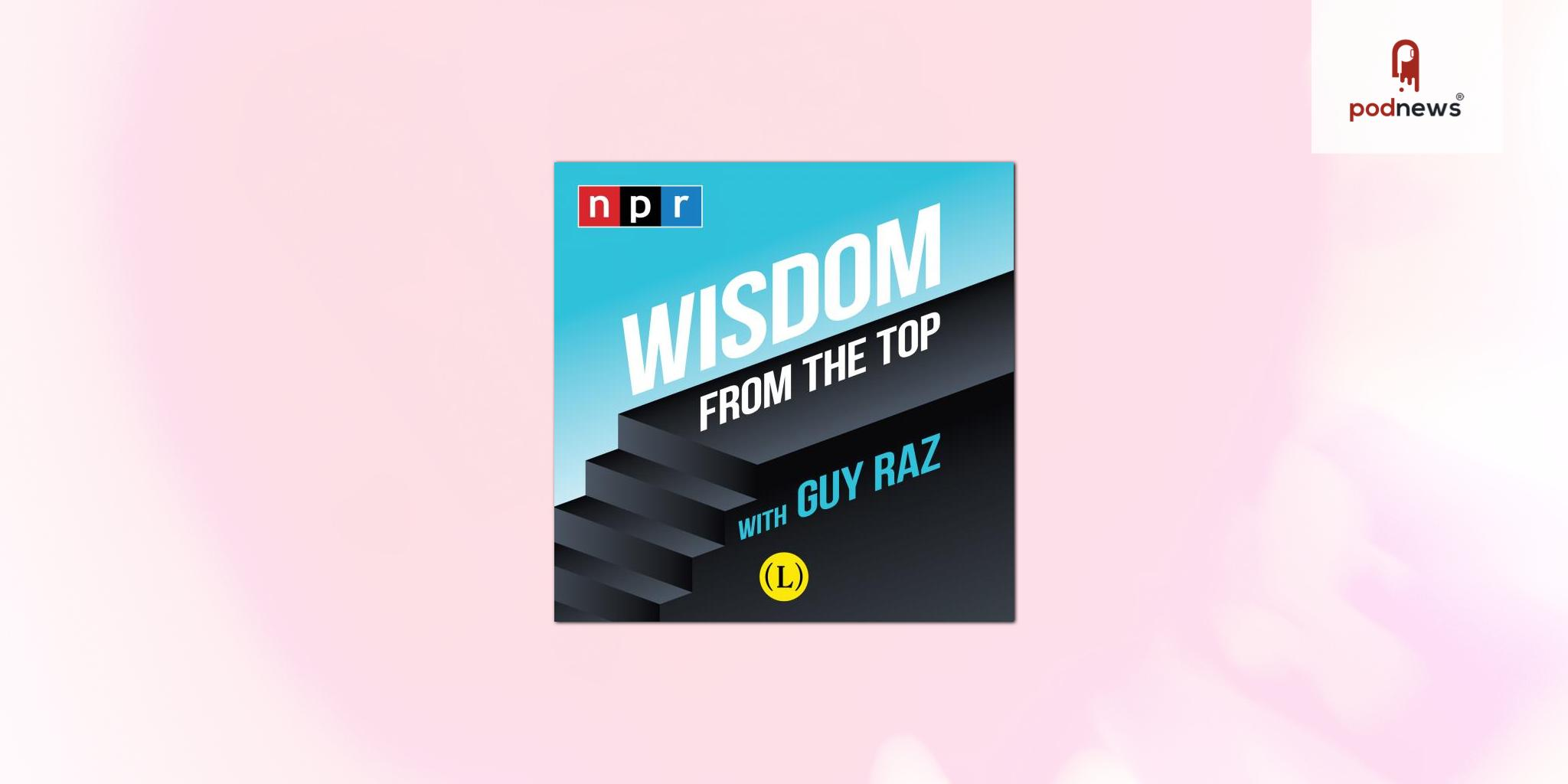 Luminary and NPR partner to bring Wisdom from the Top podcast with Guy Raz to global audiences