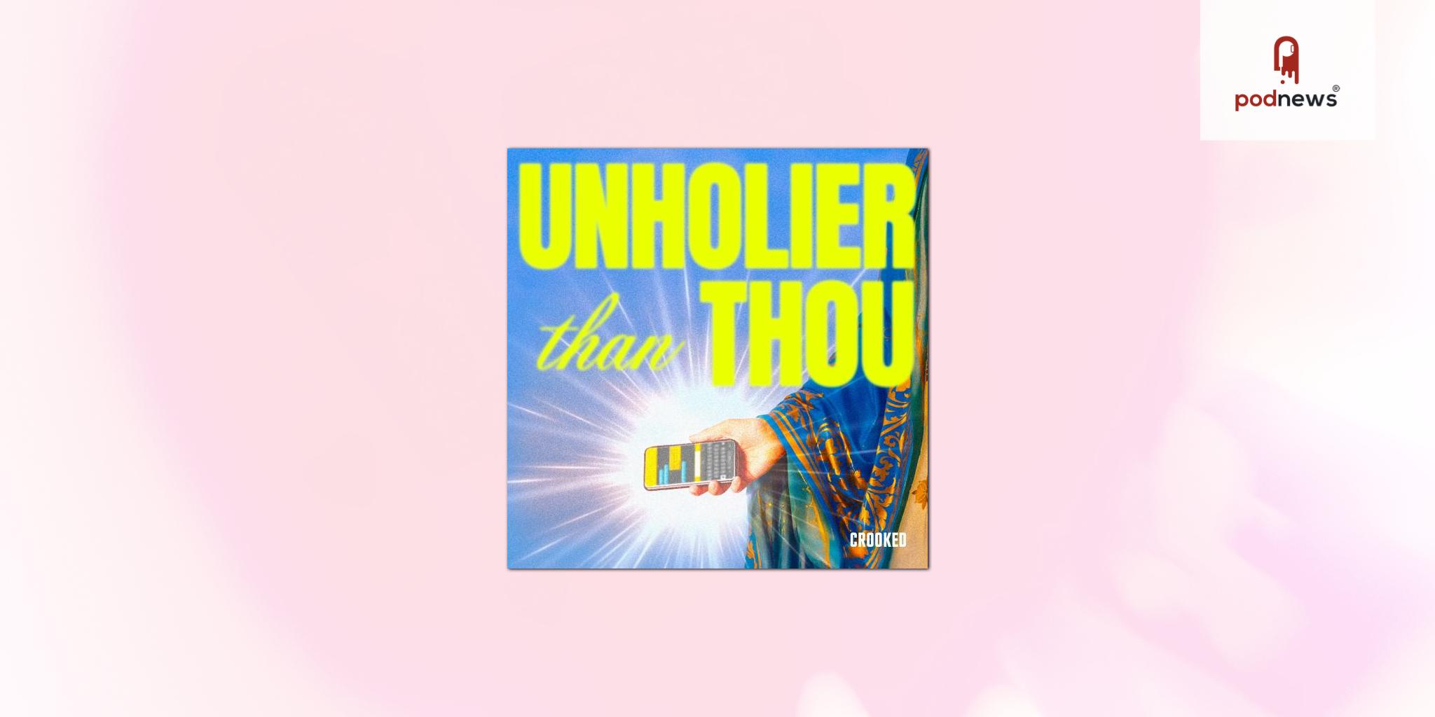 Phillip Picardi Returns with Season 2 of Unholier Than Thou, His Crooked Media Podcast Exploring Religion and