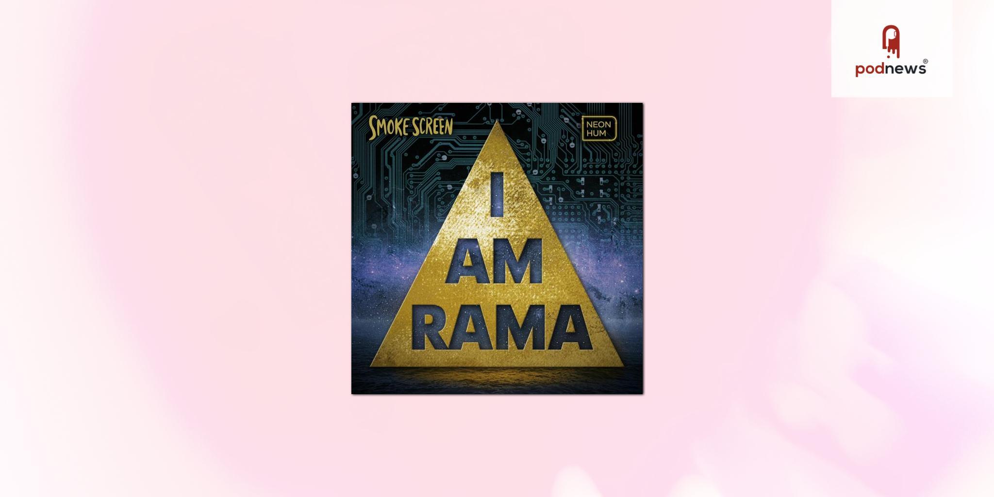 Neon Hum premieres Smoke Screen: I Am Rama, a new season of its investigative documentary podcast