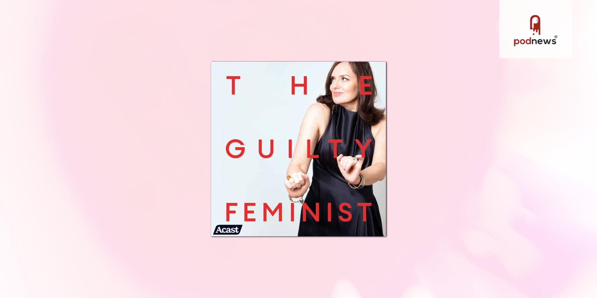The Guilty Feminist joins the Acast Creator Network