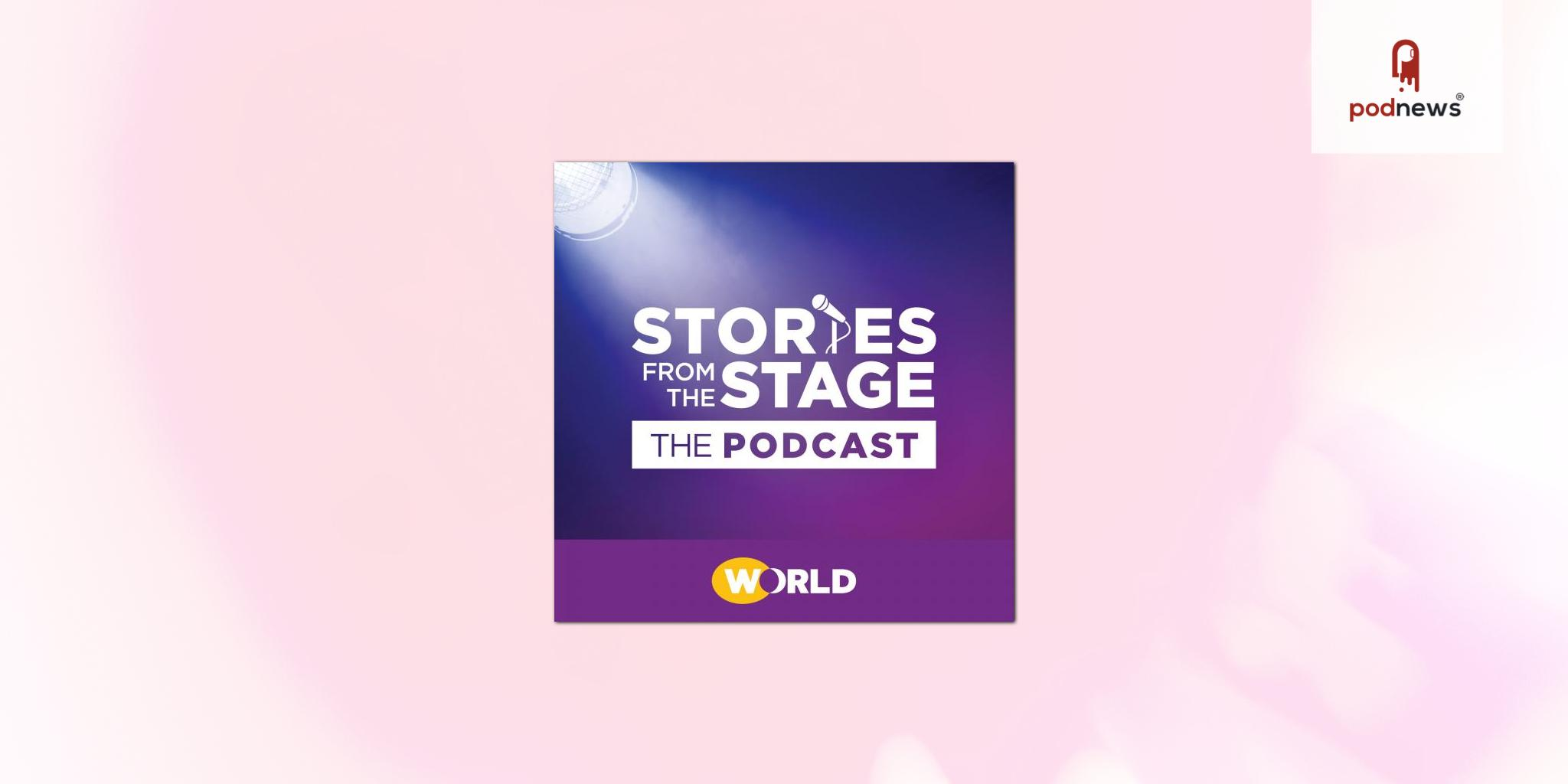 World Channel's Stories From The Stage: The Podcast returns this summer