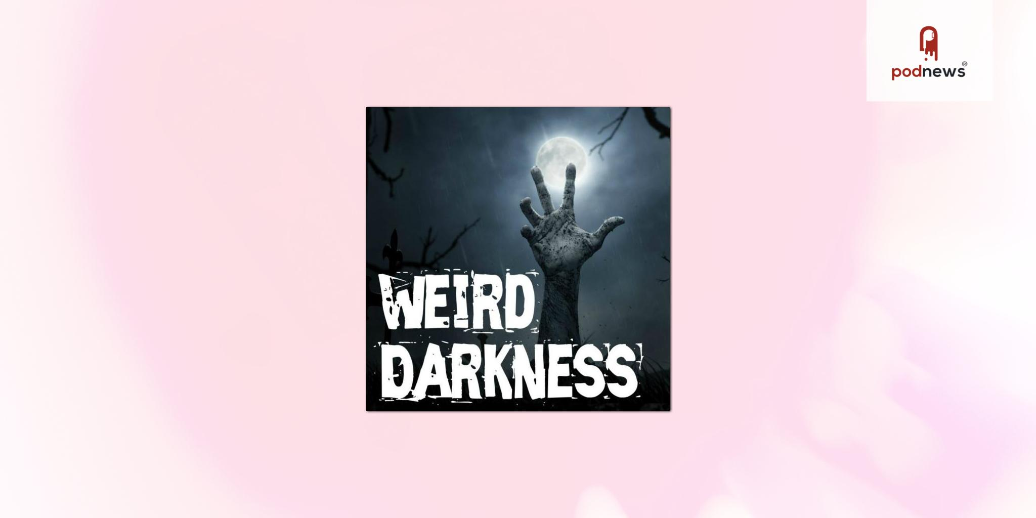 Weird Darkness podcast makes the leap to US radio