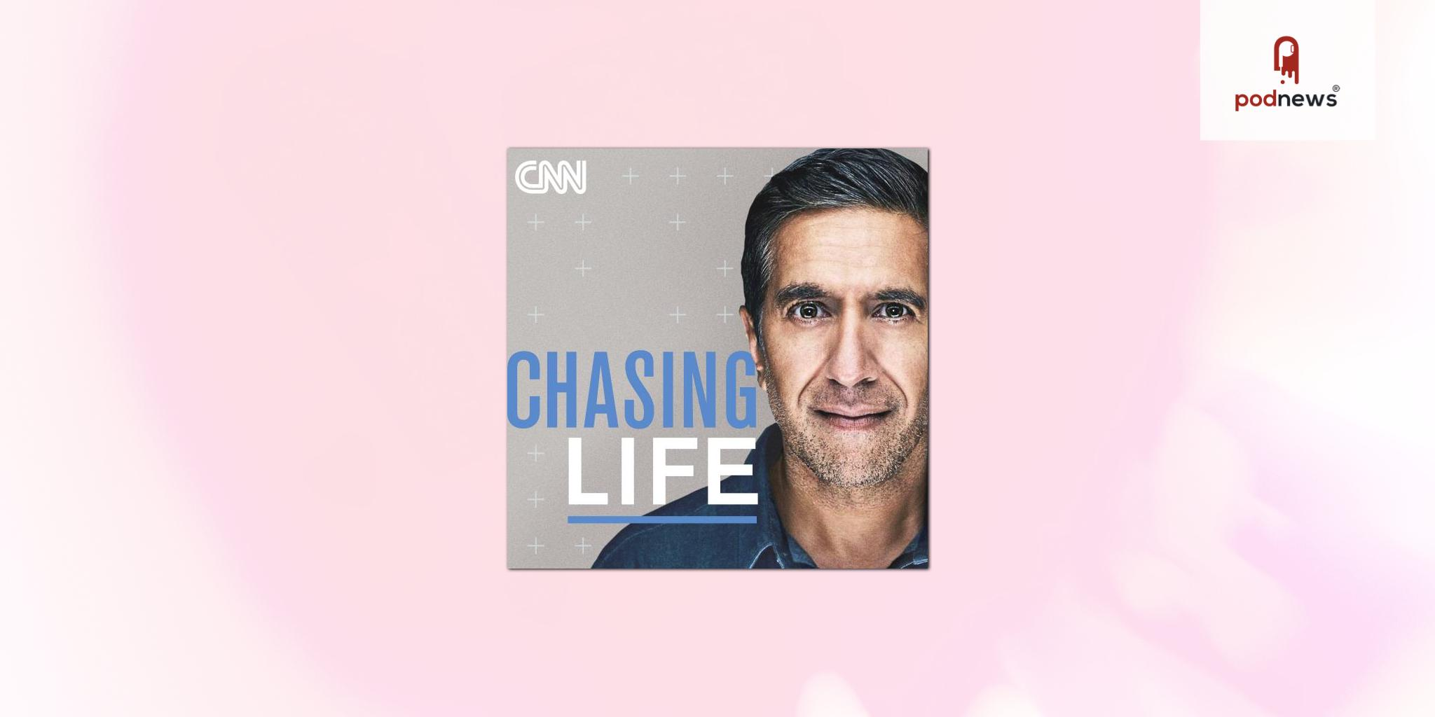 CNN Audio to debut new podcast 'Chasing Life' with Dr Sanjay Gupta