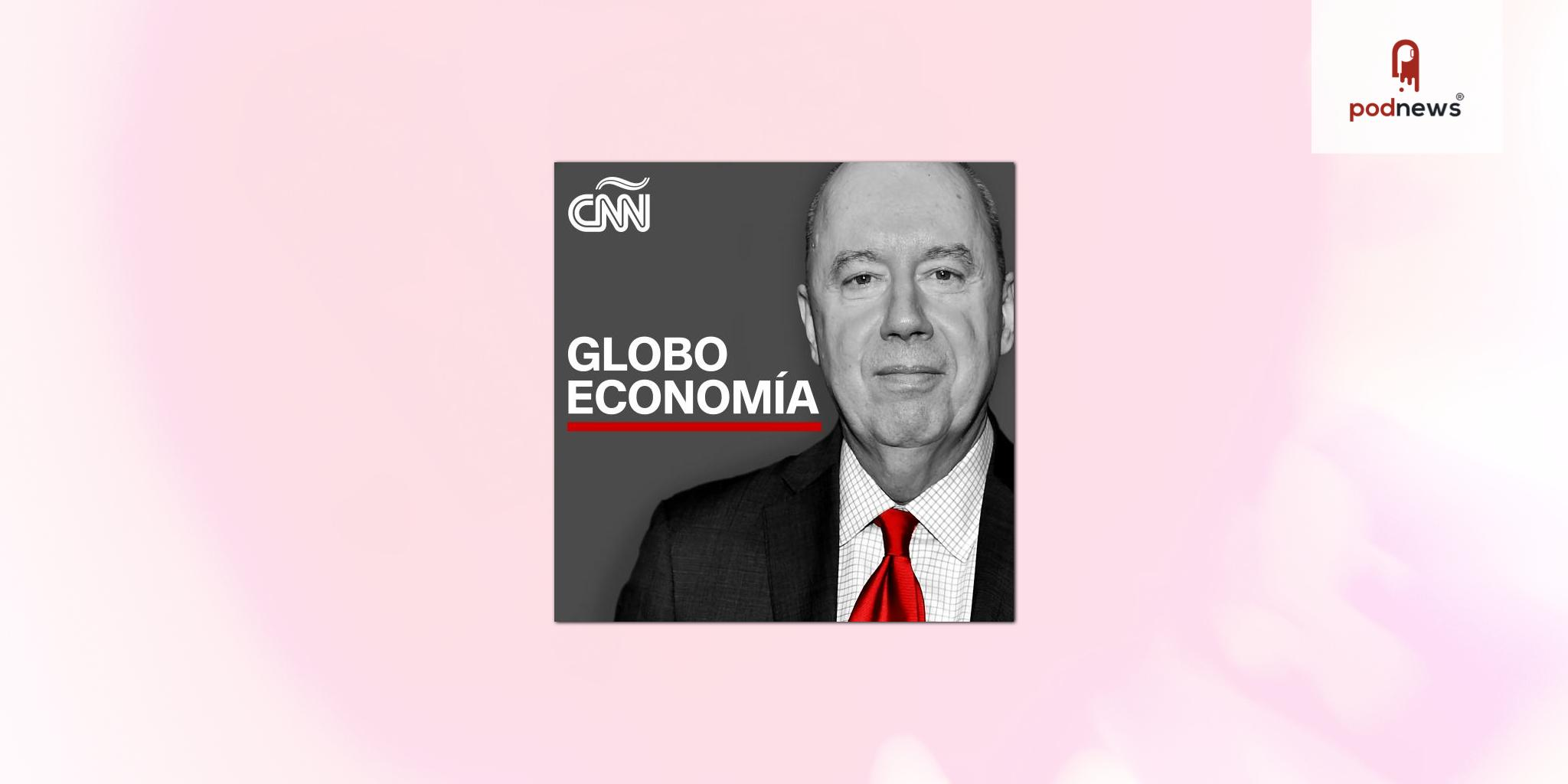 CNN en Español's Podcast roster adds GloboEconomia