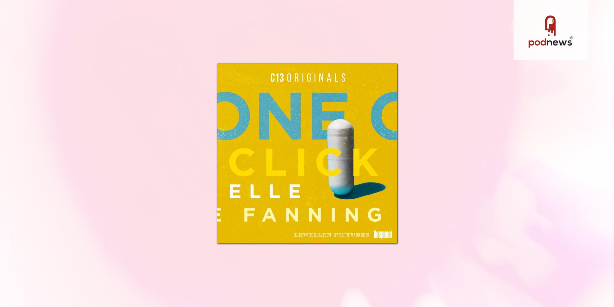 C13Originals and Vespucci Partner with Actress Elle Fanning to Launch One Click Documentary Podcast