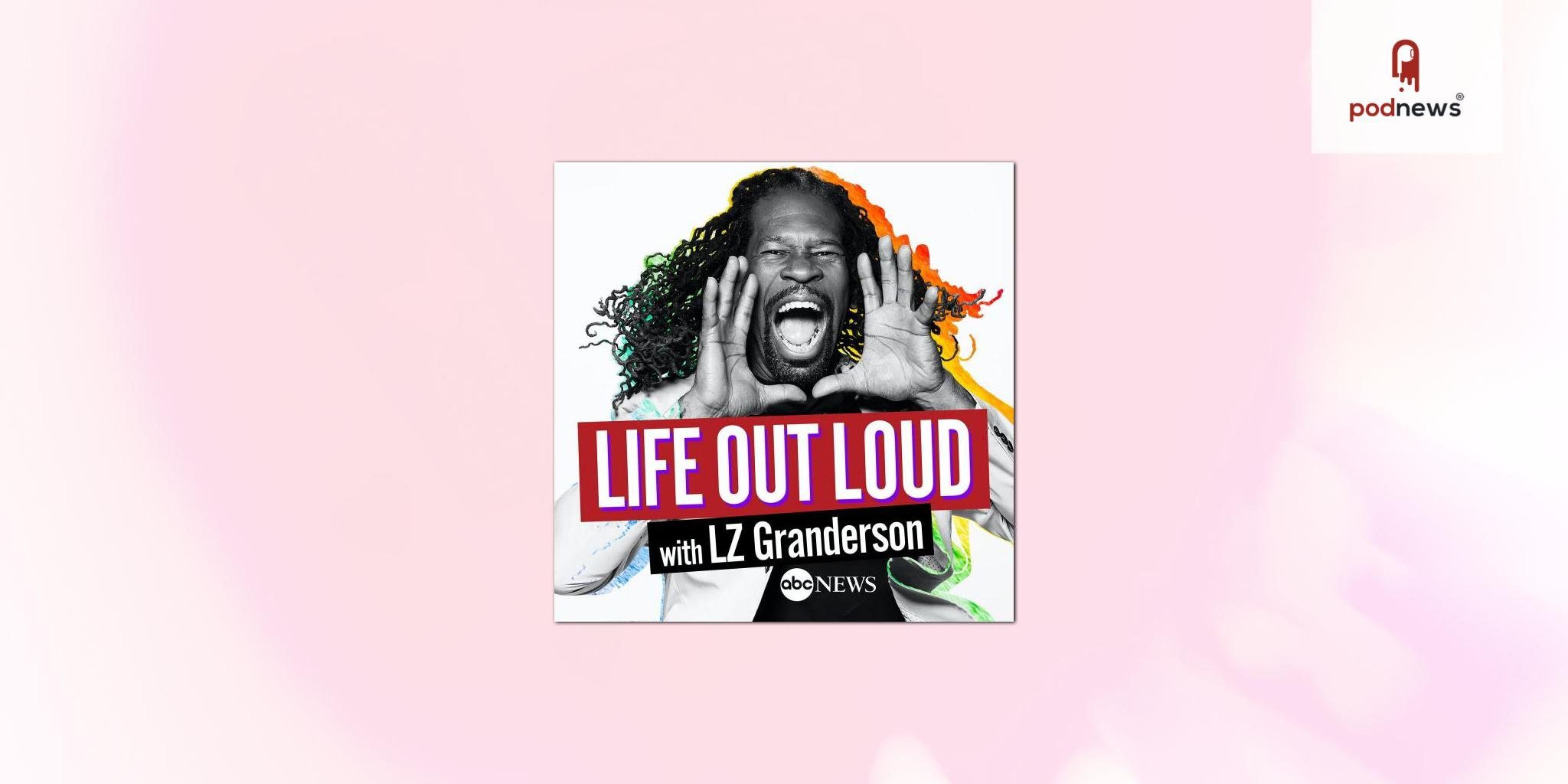 ABC News kicks off Pride month with Life Out Loud, a new podcast about LGBTQ+ community history