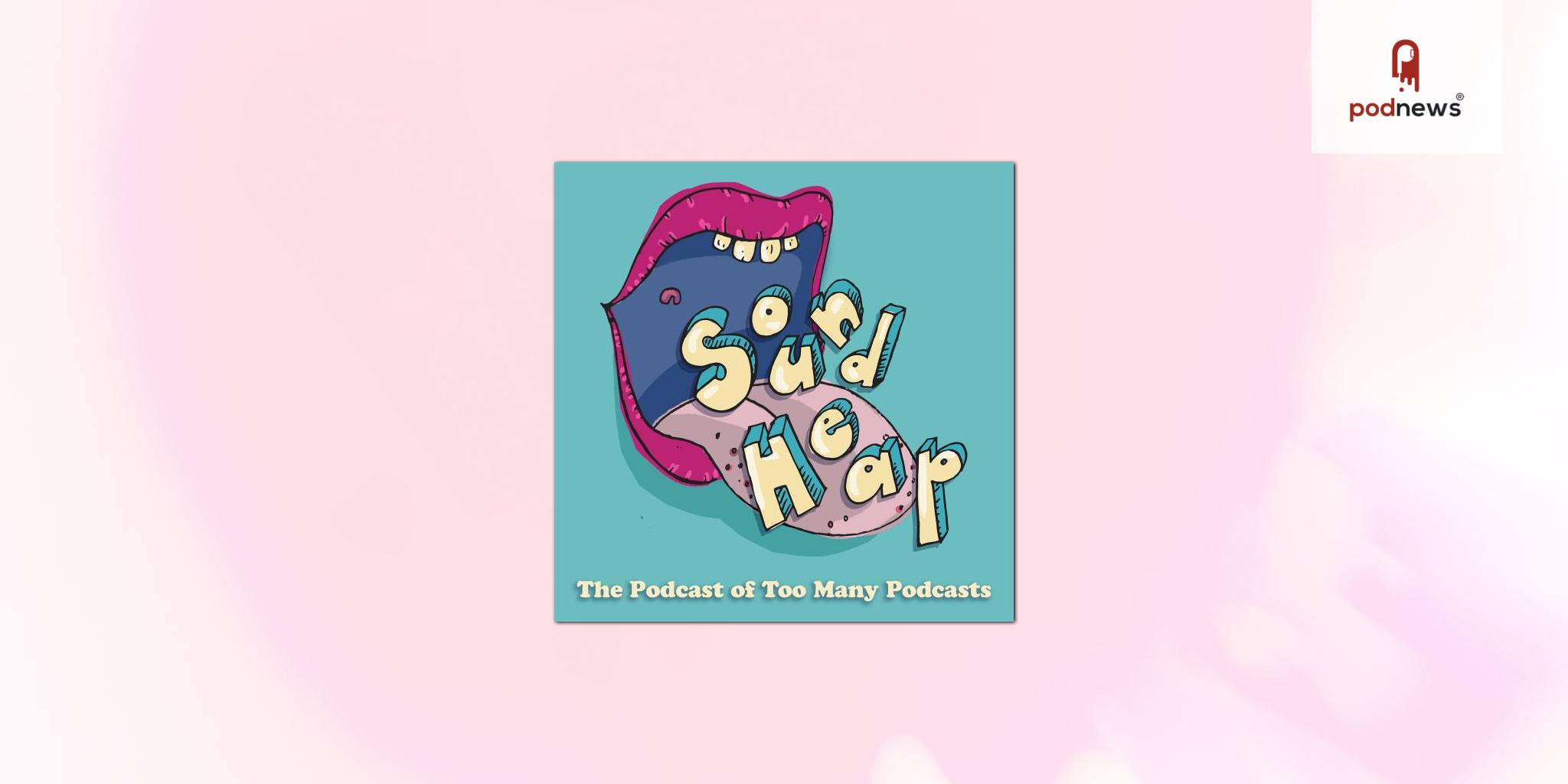 Sound Heap promises a podcast of infinite podcasts