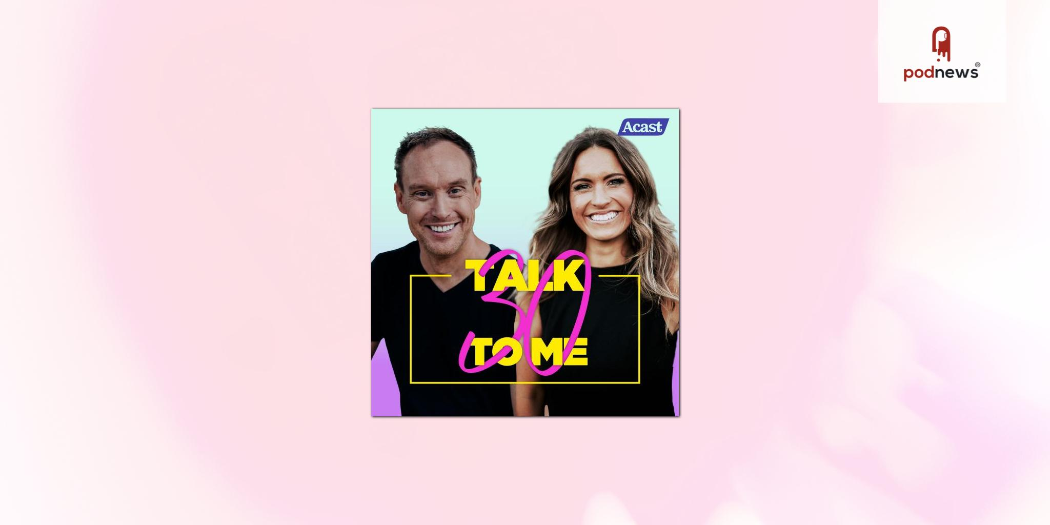 Christie Hayes and husband Justin Coombes-Pearce launch new podcast Talk Thirty To Me