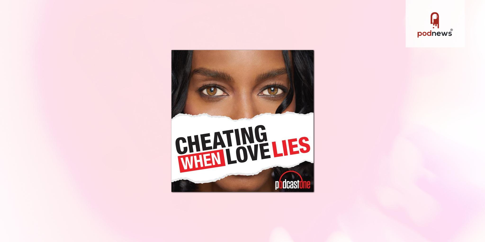 PodcastOne launches Cheating with Jillian Hamilton