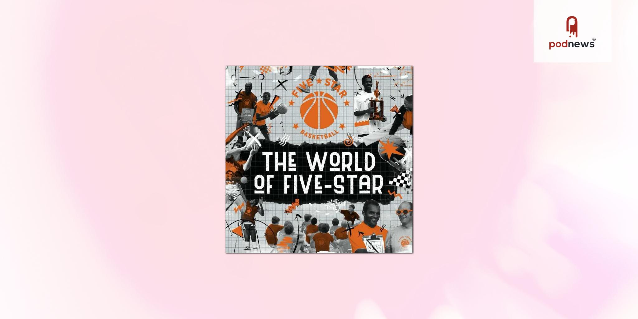 The World of Five-Star basketball podcast drops first teaser for series