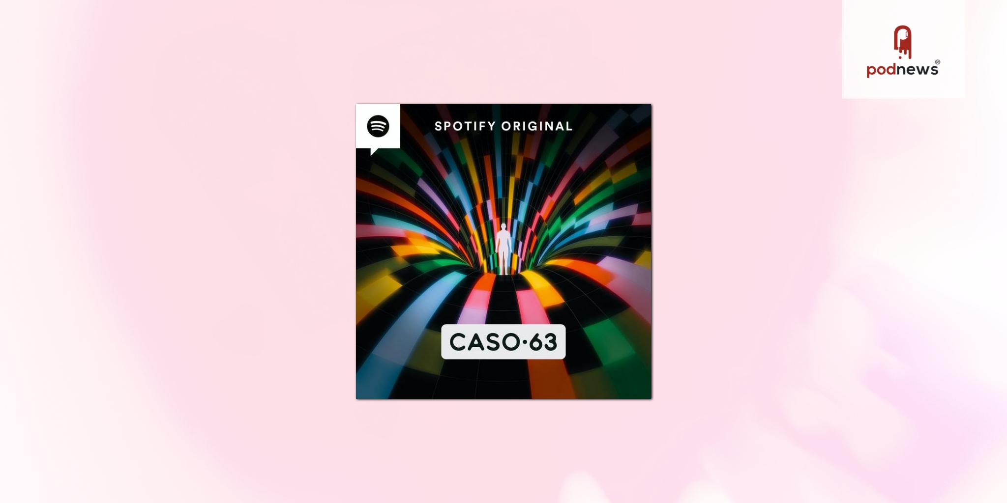 Spotify's Caso 63 returns for a second season and will be adapted to English