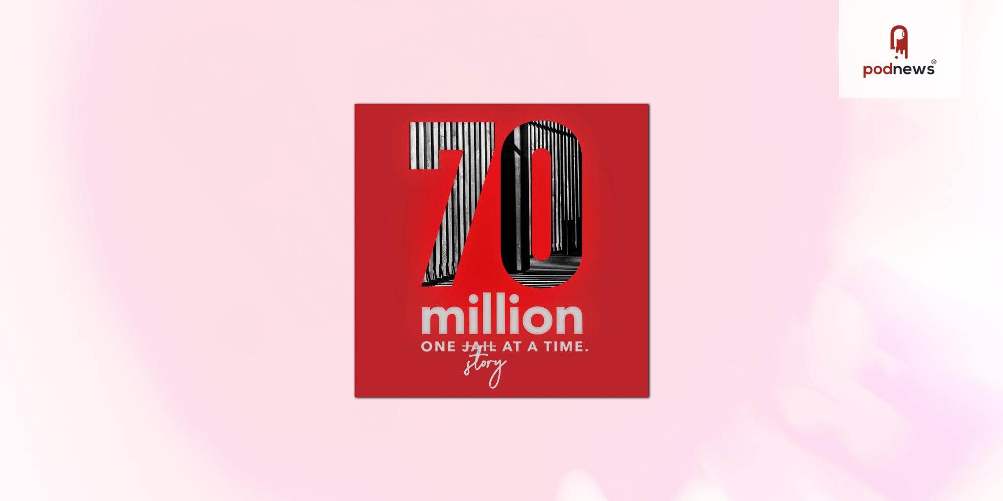 70 Million Podcast Launches Its Fourth Season