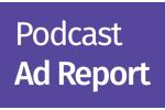Podcast Ad Report