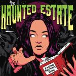 The Haunted Estate with CelinaSpookyBoo