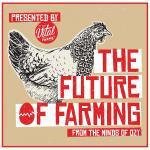 The Future of X: Farming