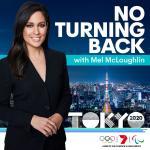 No Turning Back: Tokyo 2020 with Mel McLaughlin
