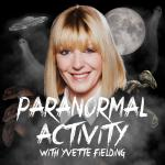 Paranormal Activity with Yvette Fielding