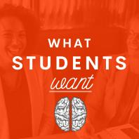 What Students Want