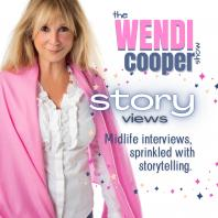 The Wendi Cooper Show - StoryViews with Remarkable People Over 50