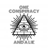 One Conspiracy and a Lie