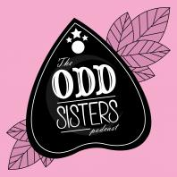 The Odd Sisters Podcast