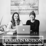 Bodies in Motion Podcast